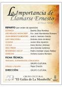 """El Grupo Cultural """"El Galán de la Membrilla"""" pone en escena: La importancia de llamarse Ernesto."""