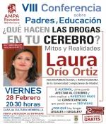 VIII Conferencia sobre Padres y Educación. ¿Qué hacen las Drogas en tu cerebro? Mitos y Realidades. Charla de Laura Orío Ortíz