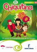 Chiquitina, el cuento de la pequeña Reina de los bosques