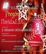 """Pregón de Navidad organizado por el Grupo Cultural """"El Galán de la Membrilla"""""""