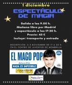 """Excursión a Madrid al espectáculo """"El Mago Pop"""""""