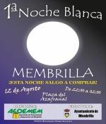 1ª Noche Blanca de Membrilla