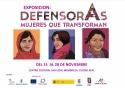 Exposición: DefensorAs Mujeres que transforman