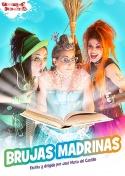 Ven al espectáculo infantil de las Brujas Madrinas