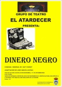 """El grupo de Teatro """"El Atardecer"""" pone en escena: """"Dinero Negro"""""""